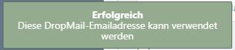 DropMail Verfügbarkeit erfolgreich
