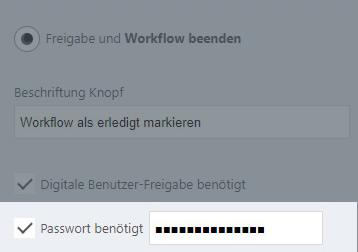 Passwort für Freigabe des Workflows beantragen